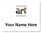 "image of Art Docent Name tag saying ""Your Name Here"""